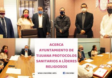 ACERCA AYUNTAMIENTO DE TIJUANA PROTOCOLOS SANITARIOS A LÍDERES RELIGIOSOS