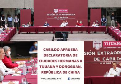 CABILDO APRUEBA DECLARATORIA DE CIUDADES HERMANAS A TIJUANA Y DONGGUAN, REPÚBLICA DE CHINA