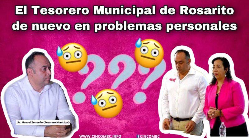 El Tesorero Municipal de Rosarito de nuevo en problemas personales