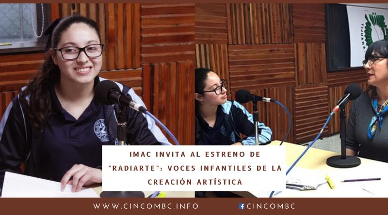 IMAC INVITA AL ESTRENO DE «RADIARTE»: VOCES INFANTILES DE LA CREACIÓN ARTÍSTICA