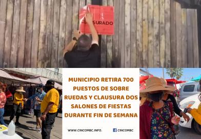 MUNICIPIO RETIRA 700 PUESTOS DE SOBRE RUEDAS Y CLAUSURA DOS SALONES DE FIESTAS DURANTE FIN DE SEMANA