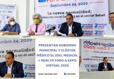 PRESENTAN GOBIERNO MUNICIPAL Y CLÚSTER MÉDICO EL 2DO. MEDICAL + HEALTH FORO & EXPO VIRTUAL 2020