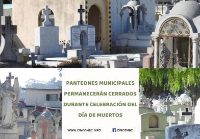 PANTEONES MUNICIPALES PERMANECERÁN CERRADOS DURANTE CELEBRACIÓN DEL DÍA DE MUERTOS