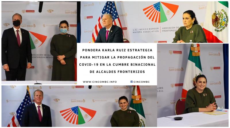 PONDERA KARLA RUIZ ESTRATEGIA PARA MITIGAR LA PROPAGACIÓN DEL COVID-19 EN LA CUMBRE BINACIONAL DE ALCALDES FRONTERIZOS