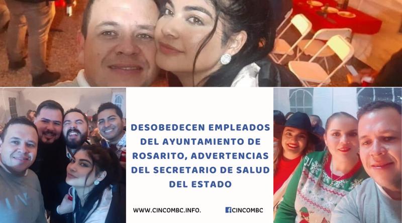 Desobedecen Empleados del Ayuntamiento de Rosarito, advertencias del secretario de salud del estado