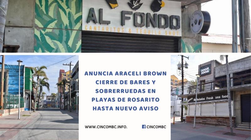 ANUNCIA ARACELI BROWN CIERRE DE BARES Y SOBRERRUEDAS EN PLAYAS DE ROSARITO HASTA NUEVO AVISO