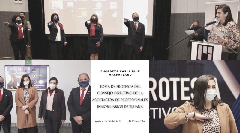 ENCABEZA KARLA RUIZ MACFARLAND TOMA DE PROTESTA DEL CONSEJO DIRECTIVO DE LA ASOCIACIÓN DE PROFESIONALES INMOBILIARIOS DE TIJUANA