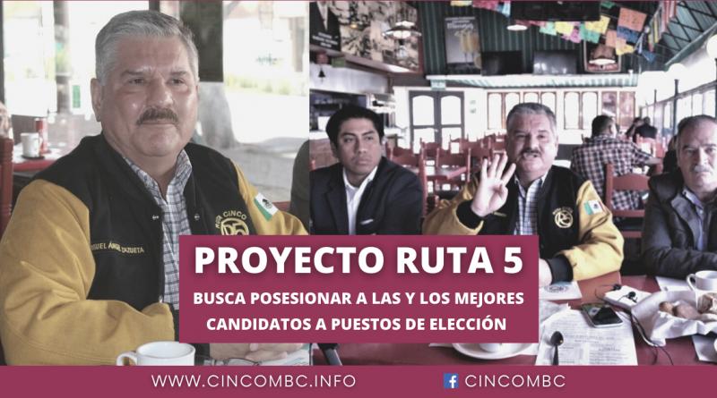 """Proyecto Ruta """"5"""" Busca Posesionar a las y los Mejores Candidatos"""