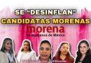 Se «desinflan» candidatas morenas