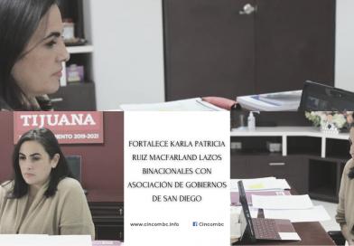 FORTALECE KARLA PATRICIA RUIZ MACFARLAND LAZOS BINACIONALES CON ASOCIACIÓN DE GOBIERNOS DE SAN DIEGO