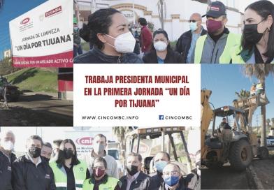 """TRABAJA PRESIDENTA MUNICIPAL EN LA PRIMERA JORNADA """"UN DÍA POR TIJUANA"""""""