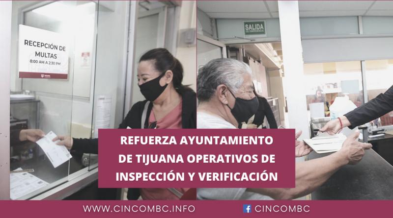 REFUERZA AYUNTAMIENTO DE TIJUANA OPERATIVOS DE INSPECCIÓN Y VERIFICACIÓN
