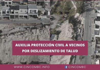 AUXILIA PROTECCIÓN CIVIL A VECINOS POR DESLIZAMIENTO DE TALUD