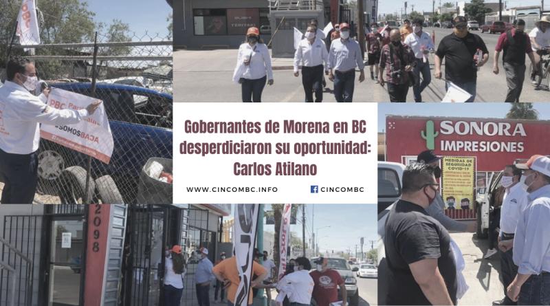 Gobernantes de Morena en BC desperdiciaron su oportunidad: Carlos Atilano