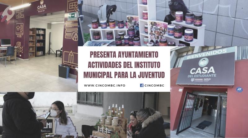 PRESENTA AYUNTAMIENTO ACTIVIDADES DEL INSTITUTO MUNICIPAL PARA LA JUVENTUD