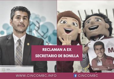 RECLAMAN A EX SECRETARIO DE BONILLA
