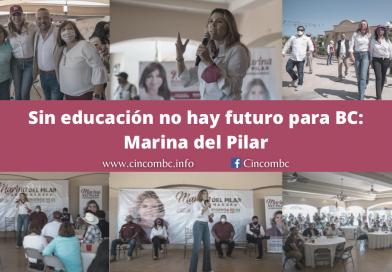 Sin educación no hay futuro para BC: Marina del Pilar