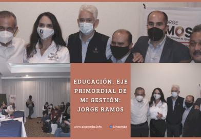 EDUCACIÓN, EJE PRIMORDIAL DE MI GESTIÓN: JORGE RAMOS