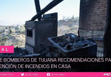 EMITE BOMBEROS DE TIJUANA RECOMENDACIONES PARA PREVENCIÓN DE INCENDIOS EN CASA