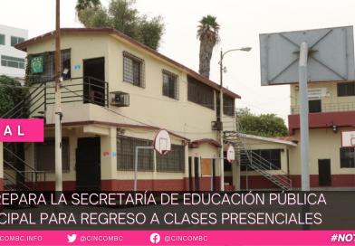 SE PREPARA LA SECRETARÍA DE EDUCACIÓN PÚBLICA MUNICIPAL PARA REGRESO A CLASES PRESENCIALES