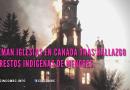 Queman iglesias en Canadá tras hallazgo de restos indígenas de menores.
