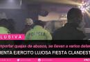 REVIENTA EJERCITO LUJOSA FIESTA CLANDESTINA