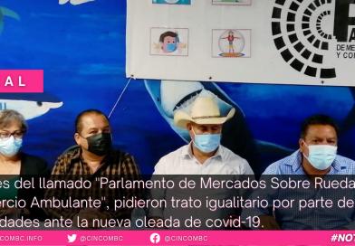 TRATO Líderes del llamado «Parlamento de Mercados Sobre ruedas y Comercio Ambulante», pidieron trato igualitario por parte de las autoridades, ante el inminente arribo de una nueva oleada de contagios de Coronavirus.