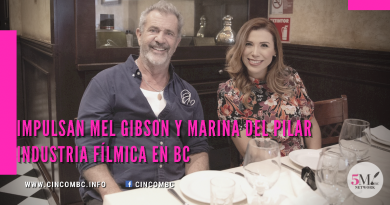 Impulsan Mel Gibson y Marina del Pilar industria fílmica en BC