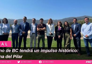 El vino de BC tendrá un impulso histórico: Marina del Pilar