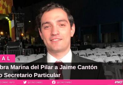 Nombra Marina del Pilar a Jaime Cantón como Secretario Particular